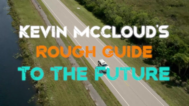 Kevin McCloud's Rough Guide To The Future GAİN'de