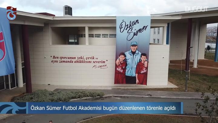 Özkan Sümer Futbol Akademisinin Açılışı Yapıldı