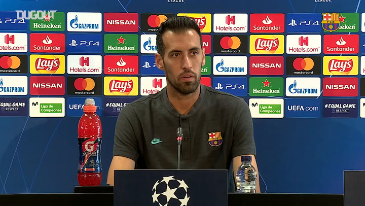 Sergio Busquets: 'Each match is different'