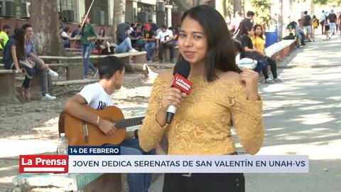 Joven dedica serenatas de San Valentín en Unah-vs