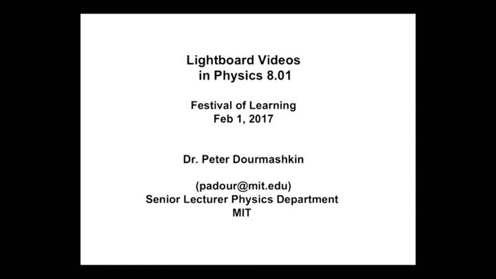 Lightboard Videos in Physics | MIT J-WEL