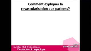 Comment expliquer au patient un geste de revascularisation ?