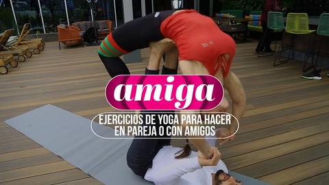 Ejercicios de yoga para hacer en pareja o con amigos