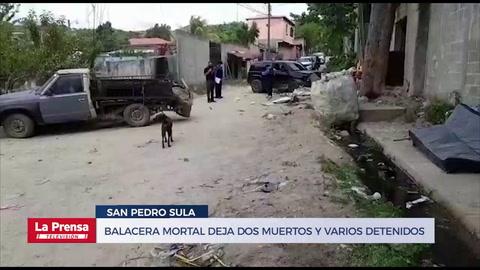 Balacera mortal en San Pedro Sula: dos muertos y varios detenidos