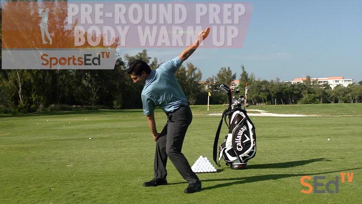 Pre-Round Prep: Body Warm Up