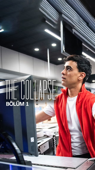 The Collapse - 1. bölüm