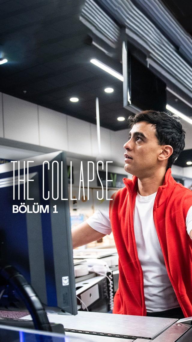 The Collapse - 1. bölüm