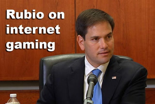 Rubio on internet gaming