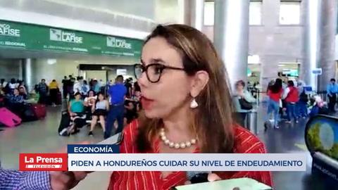 Piden a hondureños cuidar su nivel de endeudamiento