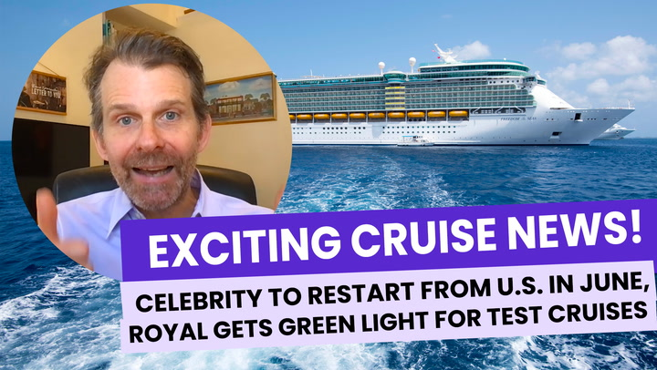 Celebrity to Restart from U.S. Homeport, PLUS Royal Caribbean Given Green Light for Test Cruises! (VIDEO)