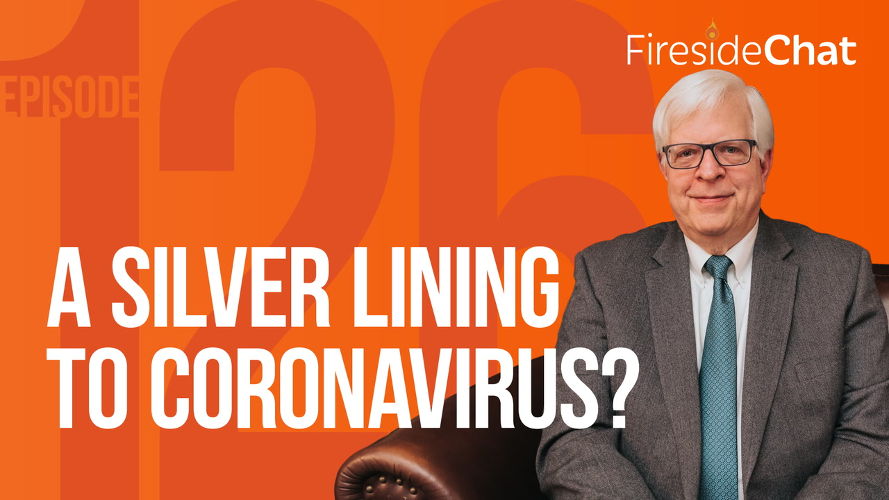 Ep. 126 — A Silver Lining to Coronavirus?