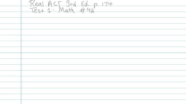 Test 1 - Math - Question 42