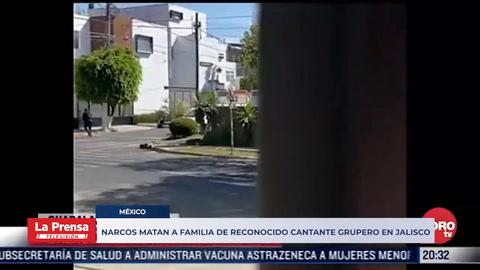 Narcos matan a familia de reconocido cantante grupero en México