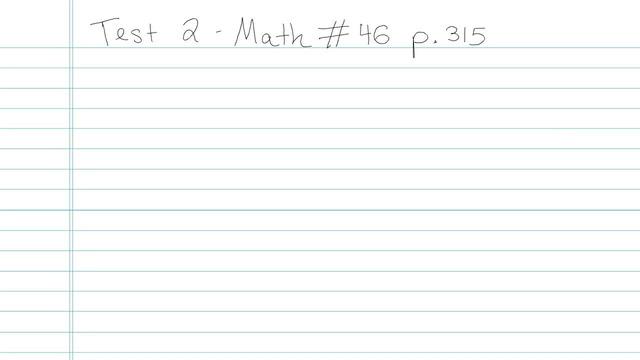 Test 2 - Math - Question 46