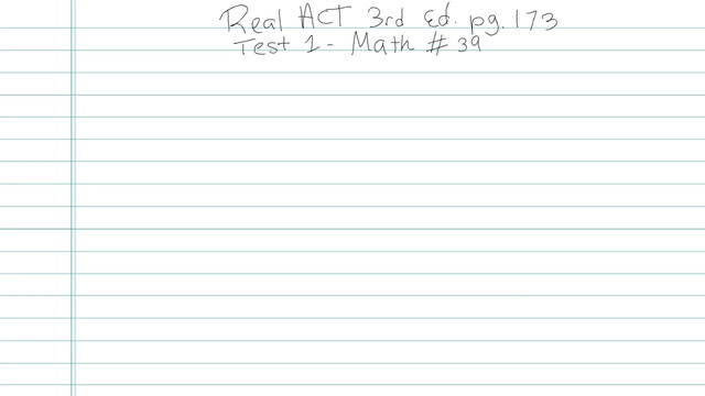 Test 1 - Math - Question 39
