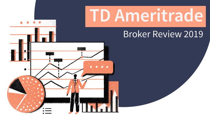 TD Ameritrade Broker Review 2019