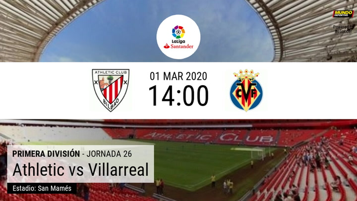 Athletic de Bilbao - Villarreal:  La estadística de la previa