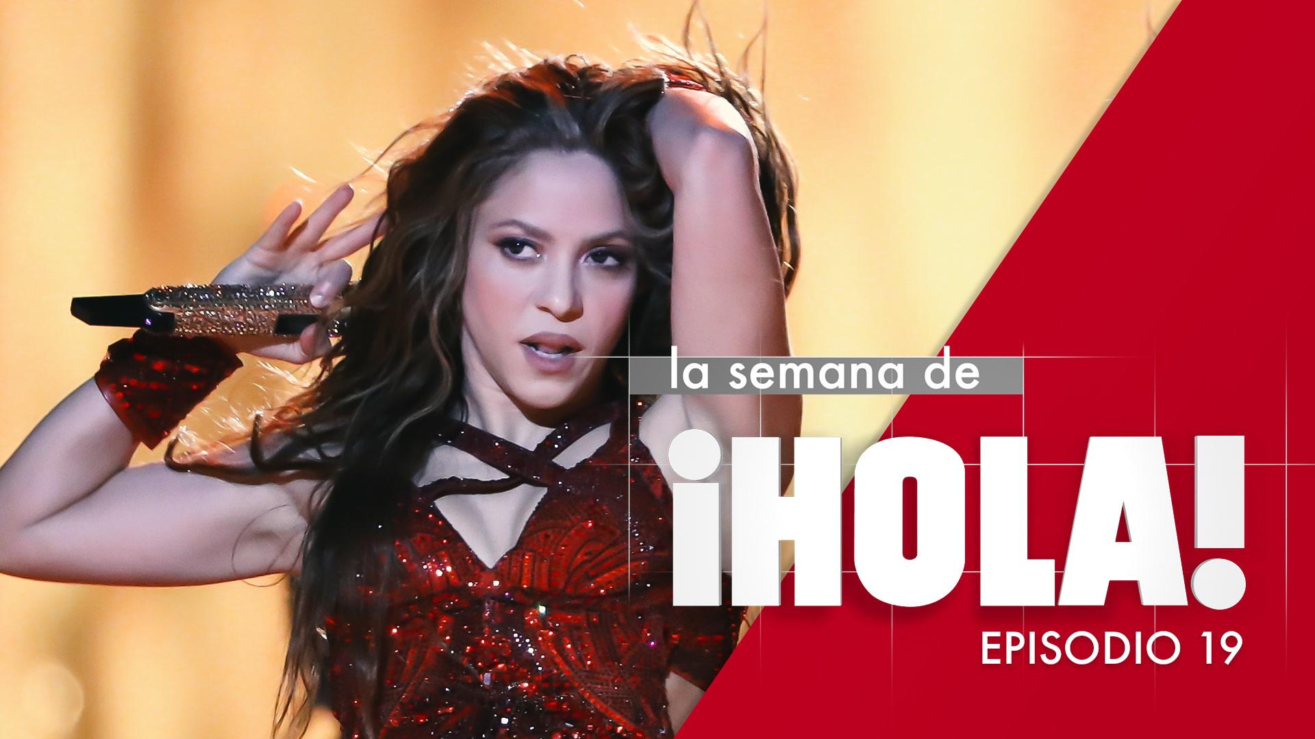 La semana de ¡HOLA! - Episodio 19