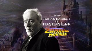 İlber Ortaylı ile Zaman Makinesi - Hasan Sabbah ve Haşhaşiler