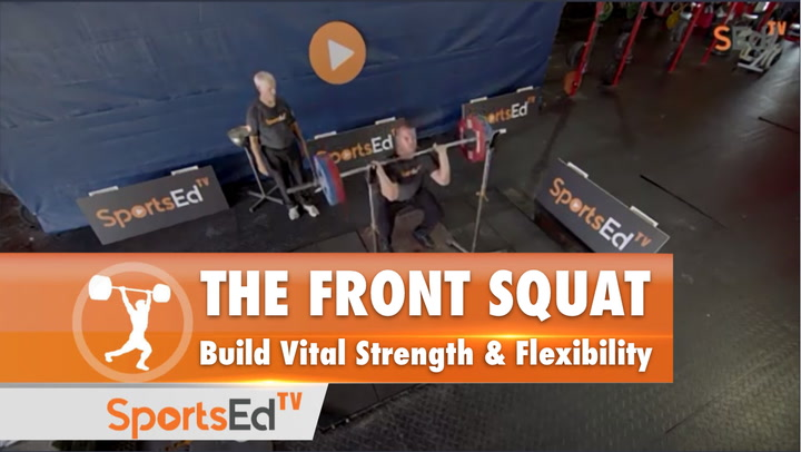 The Front Squat: Build Vital Strength and Flexibility