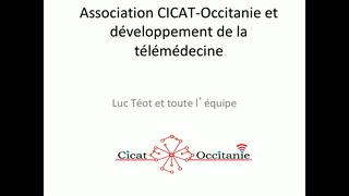 Association Cicat-Occitanie et développement de la télémédecine
