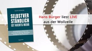 """Thumbnail von Hans Bürger LIVE - """"Selbstverständlich ist nichts mehr"""""""