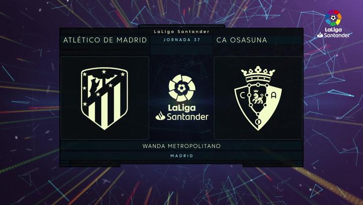 LaLiga Santander (J37): Resumen y goles Atlético de Madrid 2-1 Osasuna