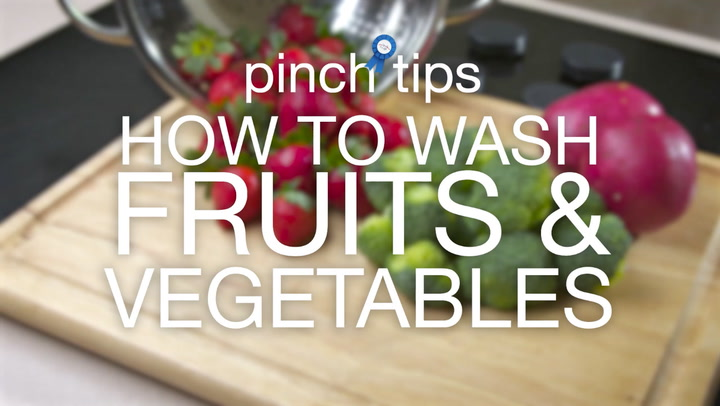 pinch tips: How to Wash Fruits & Vegetables