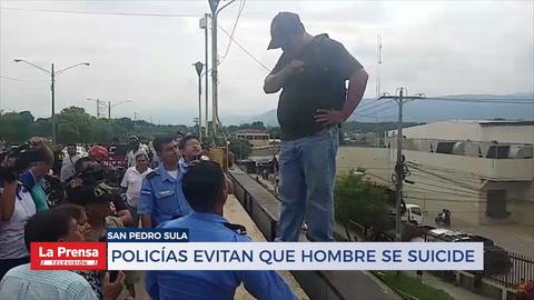 Policías evitan suicidio de hombre en San Pedro Sula