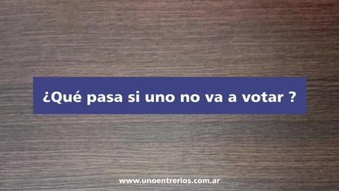 ¿Qué pasa si uno no va a votar?