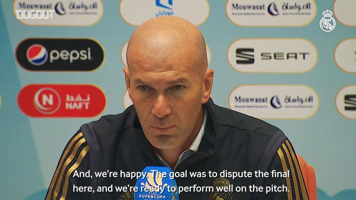 "Zidane: ""We're pleased to be in the final and are ready to go and win it"""
