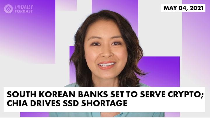 South Korean Banks Set to Serve Crypto; Chia Drives SSD Shortage