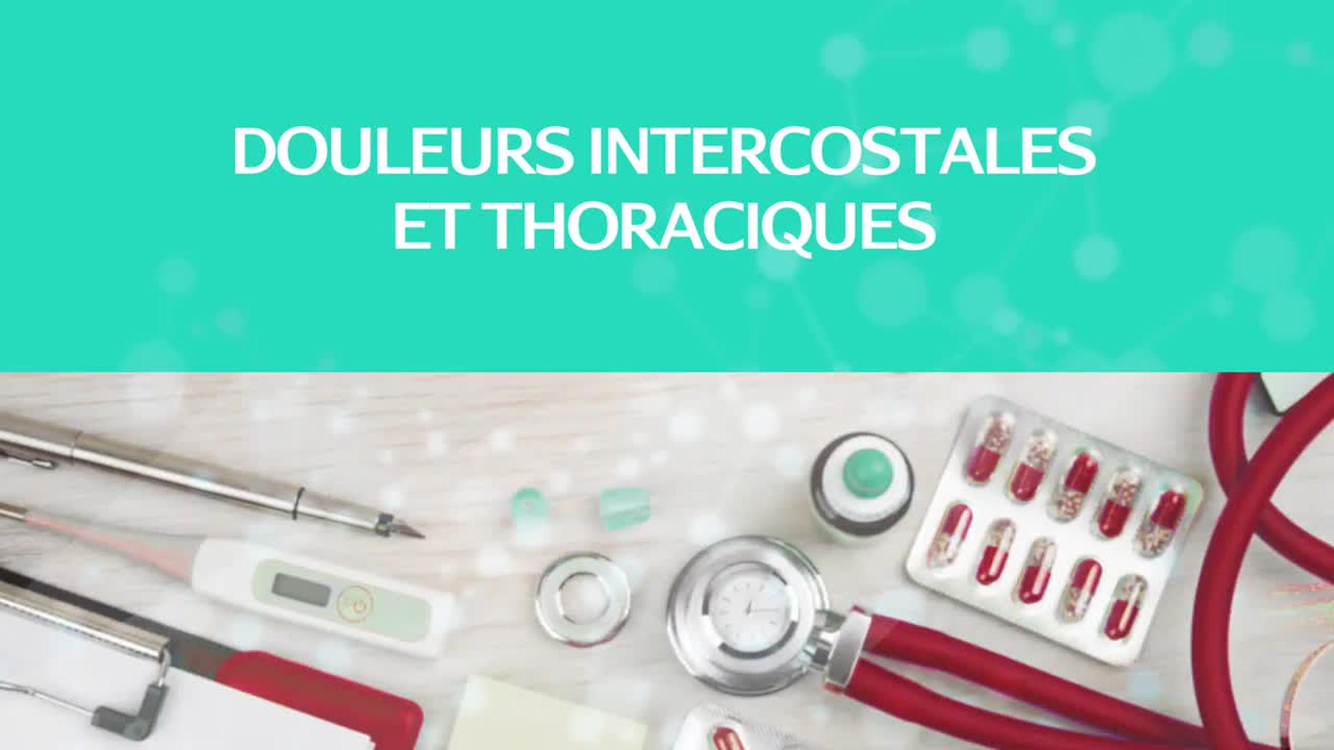 Santé médecine : Douleurs thoraciques et intercostales