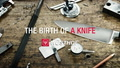 Thumbail image of The birth of a WÜSTHOF knife video