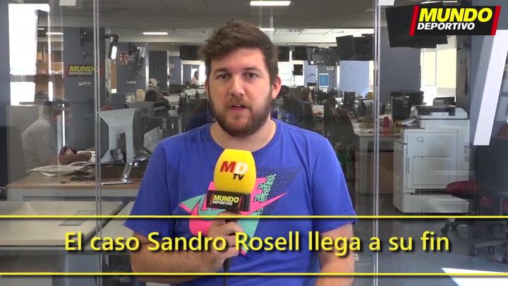 El caso Sandro Rosell llega a su fin