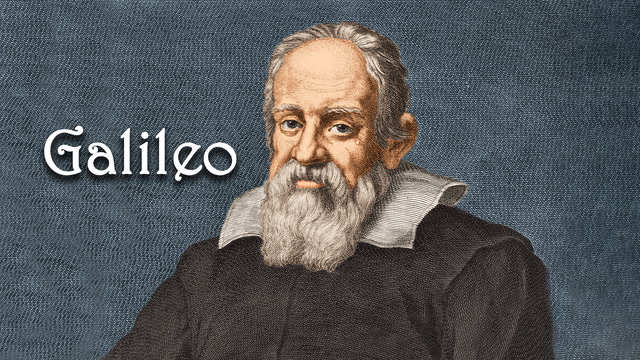 Galileo. Modern bilimin babası o.