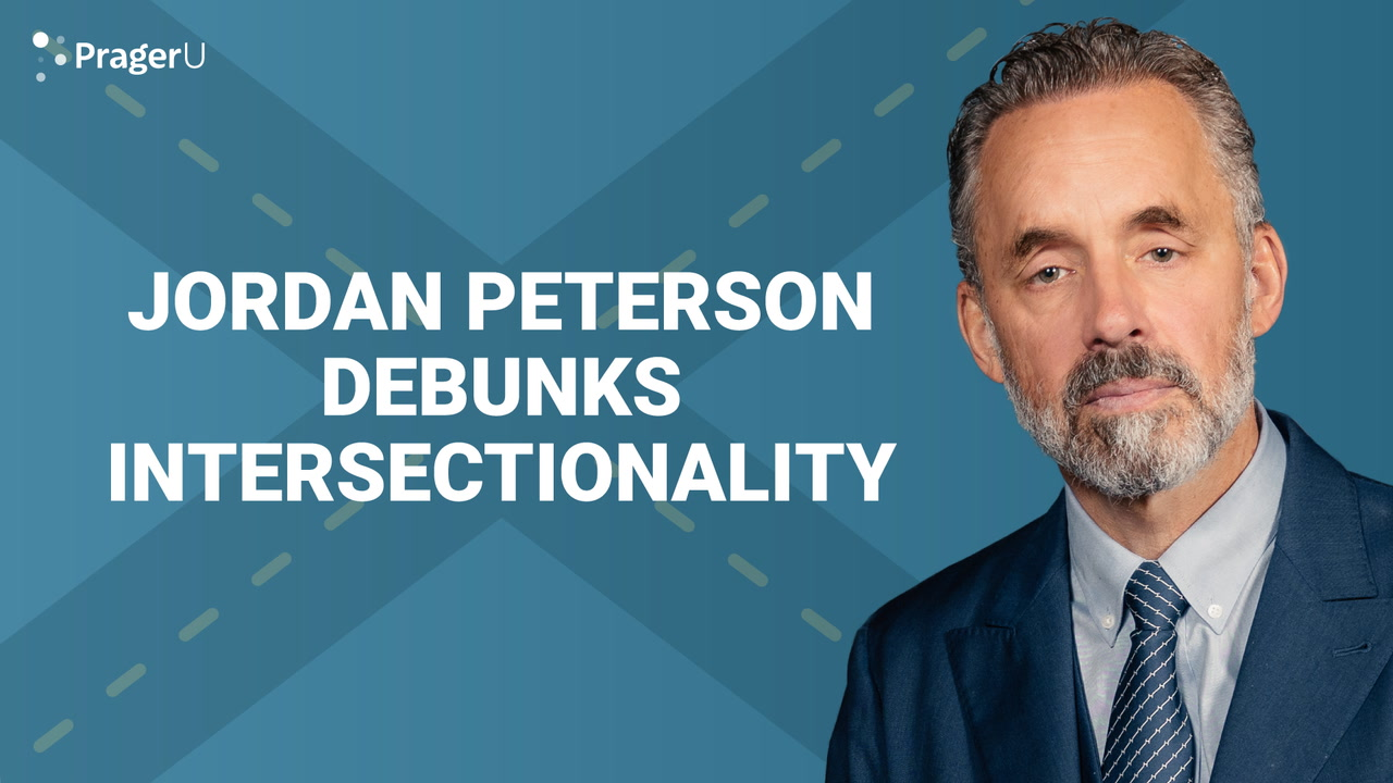 Jordan Peterson Debunks Intersectionality