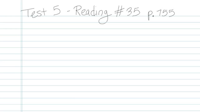 Test 5 - Reading - Question 35