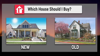 How to Decide Between a New or Old Home