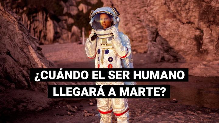 ¿Será posible la llegada del ser humano a Marte?