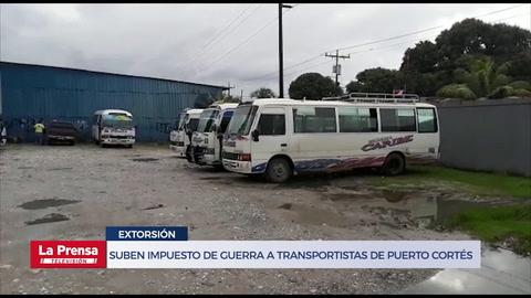 Suben impuesto de guerra a transportistas de Puerto Cortés