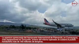 Apertura de Palmerola le costará a Honduras más de 140 millones de lempiras