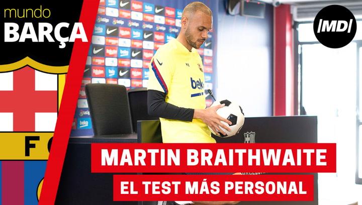El test más personal a Martin Braithwaite