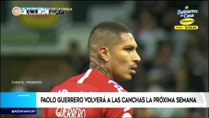 Paolo Guerrero volvería a las canchas la próxima semana tras 6 meses de lesión