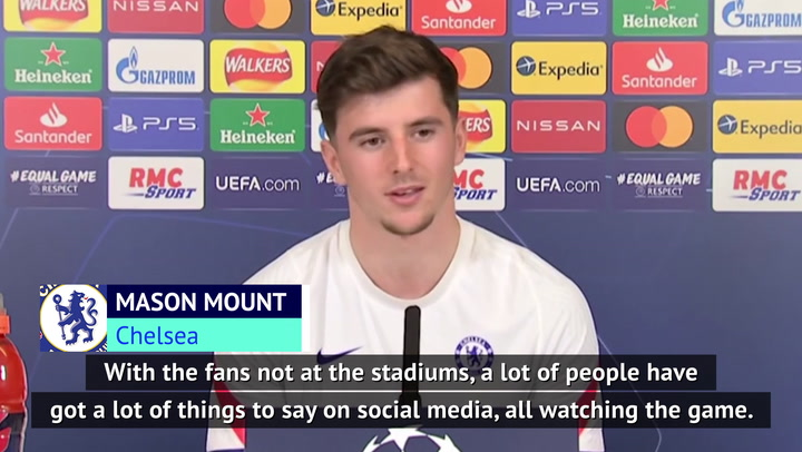 Chelsea's Mount tries to 'stay off' social media after games