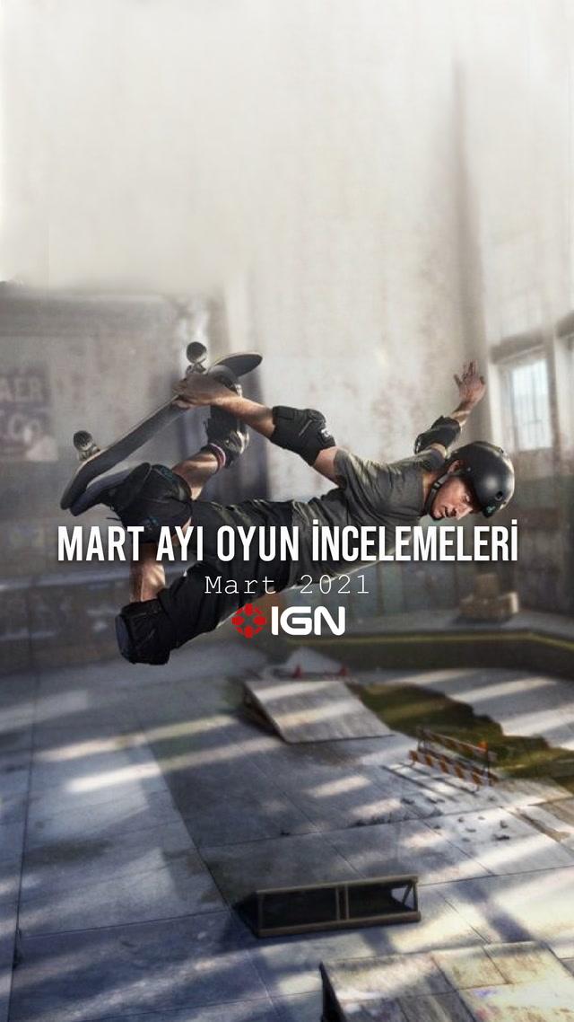 IGN - Mart ayında çıkacak oyun incelemeleri
