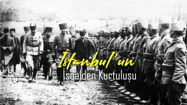 İstanbul'un İşgalden Kurtuluşu