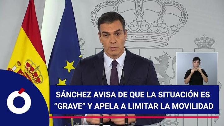 """Pedro Sánchez augura que la situación es """"grave"""" pero deja la ..."""
