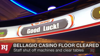 Bellagio casino floor cleared Monday night.