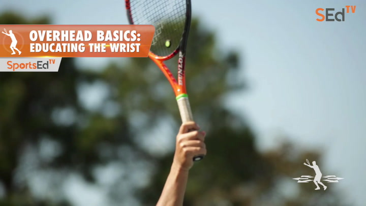Overhead Basics: Educating the Wrist